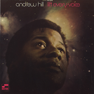 Andrew Hill / Lift Every Voice