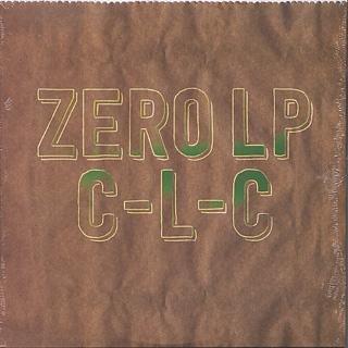 C-L-C / ZERO LP