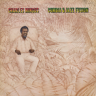 Charles Mingus / Cumbia & Jazz Fusion front