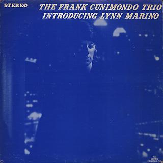 Frank Cunimondo Trio / Introducing Lynn Marino