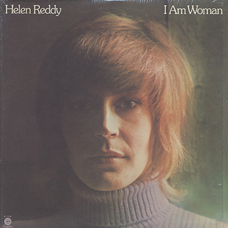 Helen Reddy / I Am Woman