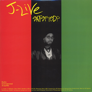 J-Live / Satisfied? c/w A Charmed Life