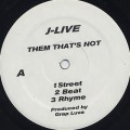 J-Live / Them That's Not