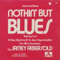 Jamey Aebersold / Nothin' But Blues