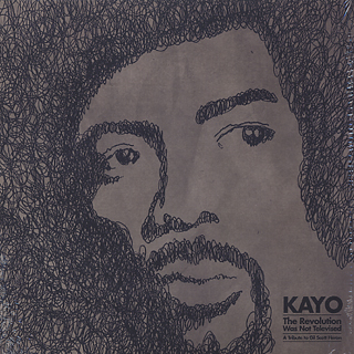Kayo / The Revolution Was Not Televised (A Tribute To Gil Scott Heron)
