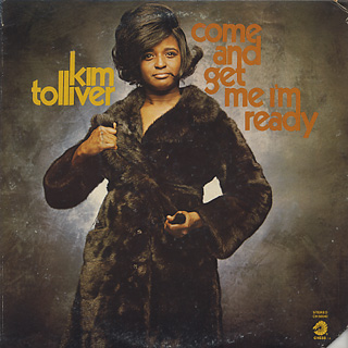 Kim Tolliver / Come And Get Me I'm Ready