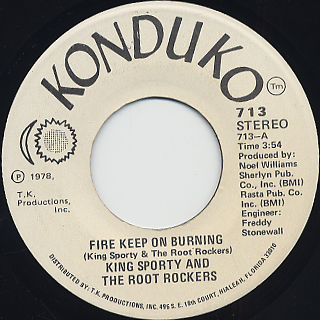 King Sporty And The Root Rockers / Fire Keep On Burning back