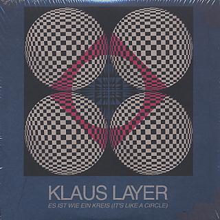 Klaus Layer / Ist Wie Ein Kreis (It's Like A Circle 10