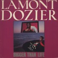 Lamont Dozier / Bigger Than Life