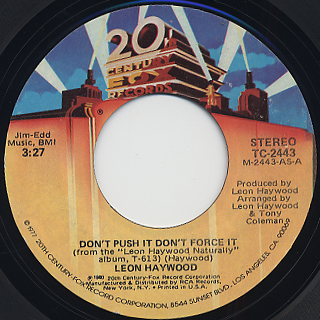 Leon Haywood / Don't Push It Don't Force It
