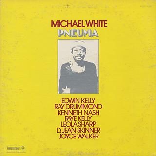 Michael White / Pneuma
