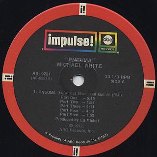 Michael White / Pneuma label
