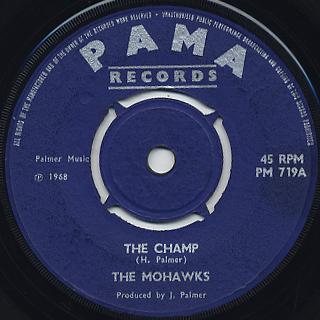 Mohawks / The Champ