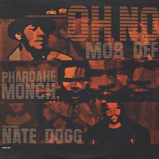 Mos Def, Pharoahe Monch & Nate Dogg / Oh No