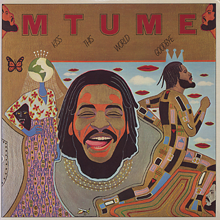 Mtume / Kiss This World Goodbye