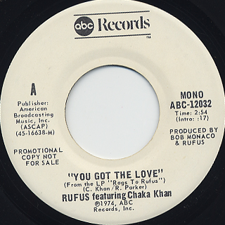 Rufus featuring Chaka Khan / You Got The Love c/w (Mono) front
