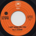 Sly Stone / I Get High On You
