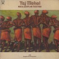 Taj Mahal / Music Keeps Me Together