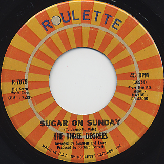 Three Degrees / Sugar On Sunday c/w Maybe