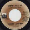 Thunder and Lightning / Bumpin' Bus Stop c/w (Part II)