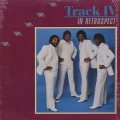 Track IV / In Retrospect
