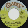 Urban Crisis / Spread Love Around