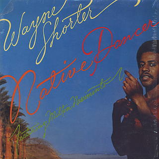 Wayne Shorter / Native Dancer