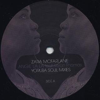 Zara McFarlane / Angie La La Feat Leron Thomas (Yoruba Soul Mixes)