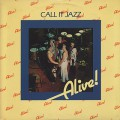 Alive! / Call It Jazz