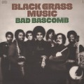 Bad Bascomb / Black Grass Music