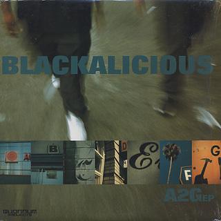 Blackalicious / A2G EP (Quannum)