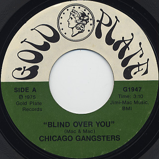 Chicago Gangsters / Blind Over You / Your Self Conscious Mind