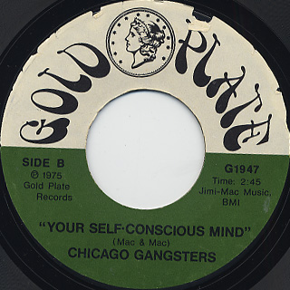 Chicago Gangsters / Blind Over You / Your Self Conscious Mind back
