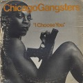 Chicago Gangsters / I Choose You