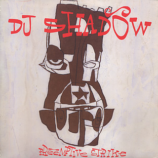 DJ Shadow / Preemptive Strike