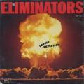 Eliminators / Loving Explosion