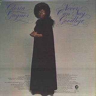 Gloria Gaynor / Never Can Say Goodbye back