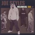Joe Style / Melodical Era EP