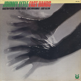 Johnny Lytle / Fast Hands front