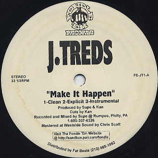 J.Treds / Make It Happen c/w Praise Due