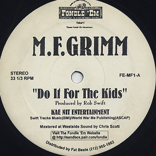 M.F. Grimm / Do It For The Kids