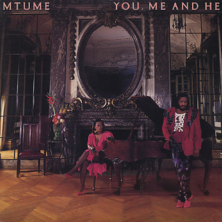 Mtume / You Me And He front