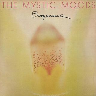 Mystic Moods / Erogenous