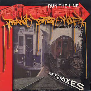 Peanut Butter Wolf / Run The Line (The Remixes) front