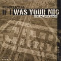 Substantial / If I Was Your Mic (DJ Kiyo Remix)