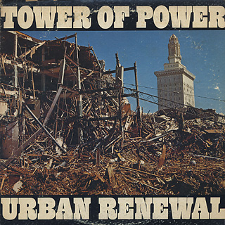 Tower Of Power / Urban Renewal