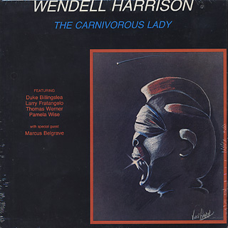 Wendell Harrison / The Carnivorous Lady