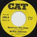 Willie Johnson / Between The Lines c/w It's Got To Be Tonight