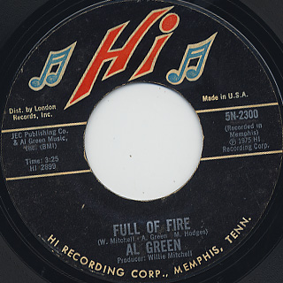 Al Green / Full Of Fire c/w Could I Be The One