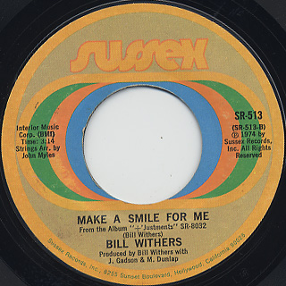 Bill Withers / The Same Love That Made Me Laugh back